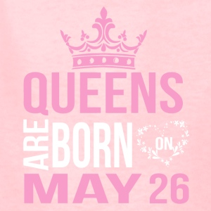 Queens are born on May 26 - Kids' T-Shirt