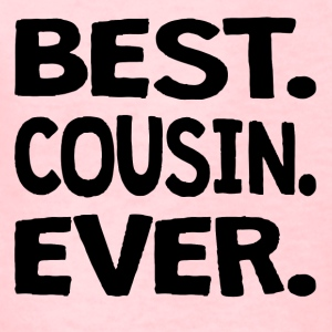 Best. Cousin. Ever. - Kids' T-Shirt