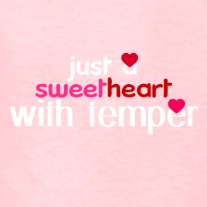 Just a sweetheart with temper - Kids' T-Shirt