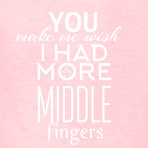You make me wish I had more middle fingers - Kids' T-Shirt