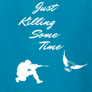 Just Killing Some Time - Kids' T-Shirt