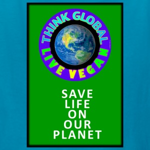 LIVE VEGAN. THINK GLOBAL. - Kids' T-Shirt