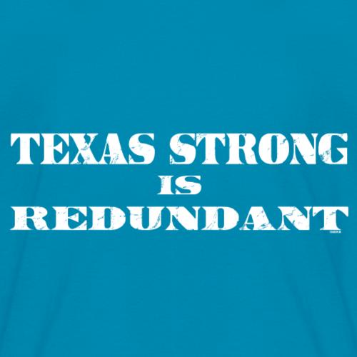 Texas Strong is Redundant - Kids' T-Shirt