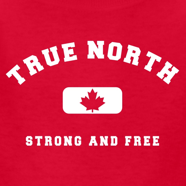 True North Strong and Free