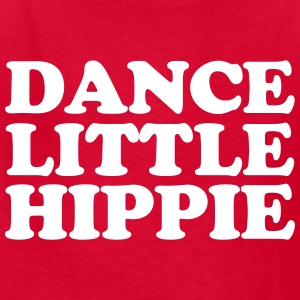 Dance Little Hippie - Kids' T-Shirt
