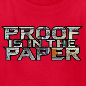 Proof is in the Paper - Kids' T-Shirt