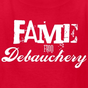 Fame from Debauchery - Kids' T-Shirt