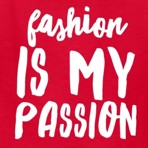 Fashion is My Passion - Kids' T-Shirt