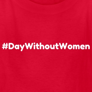 #DayWithoutWomen - Show Your Voice - Kids' T-Shirt