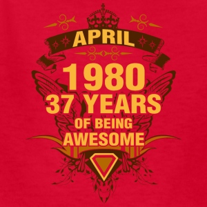 April 1980 37 Years of Being Awesome - Kids' T-Shirt