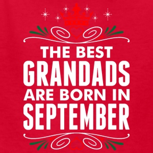 The Best Grandads Are Born In September - Kids' T-Shirt