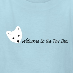 Welcome to the Fox Den! - Kids' T-Shirt