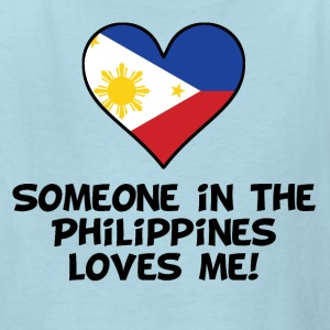 Someone In the Philippines Loves Me - Kids' T-Shirt