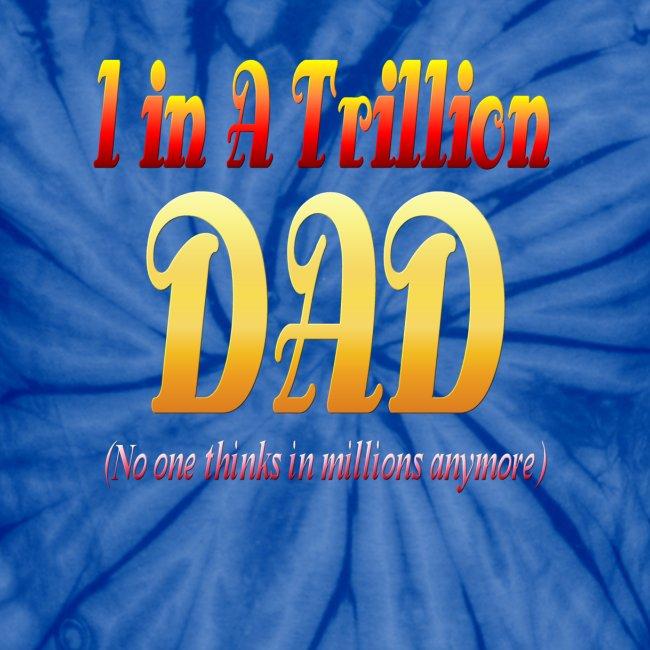 A Dad In A Trillion