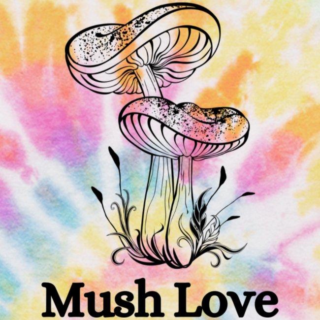 Mush Love
