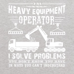 I'm Heavy Equipment Operator Solve Problems - Kids' Hoodie