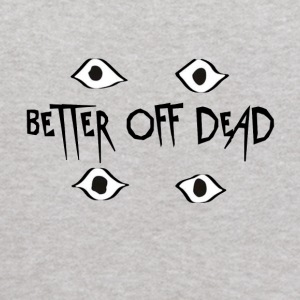 Better Off Dead Eyes - Kids' Hoodie