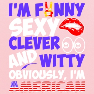 Im Funny Sexy Clever And Witty Im American - Kids' Hoodie