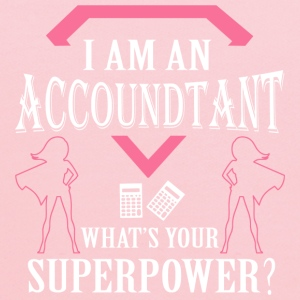 I Am An Accountant What's Your Superpower T Shirt - Kids' Hoodie