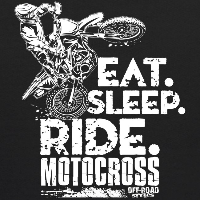 Dirt Bike Eat Sleep Ride