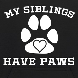 My Siblings Have Paws - Kids' Hoodie