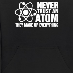 Never Trust an Atom Funny - Kids' Hoodie