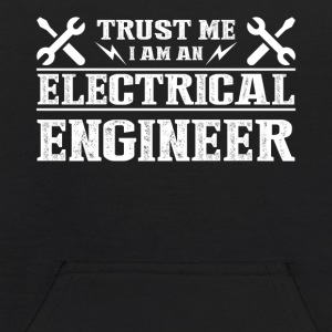Trust Me I'm An Electrical Engineer Shirt - Kids' Hoodie