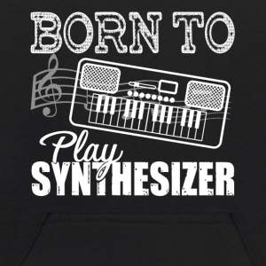 Born To Play Synthesizer Shirt - Kids' Hoodie
