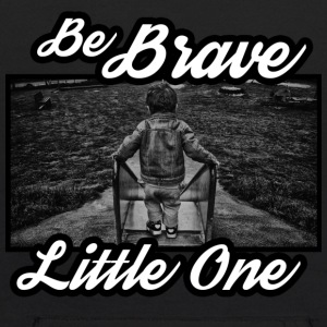 be brave little one - Kids' Hoodie