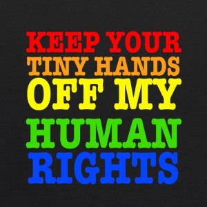 Keep Your Tiny Hands Off My Human Rights - Kids' Hoodie