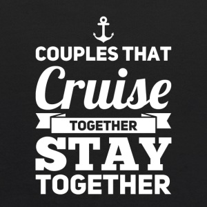Couples That Cruise Together Stay Together - Kids' Hoodie