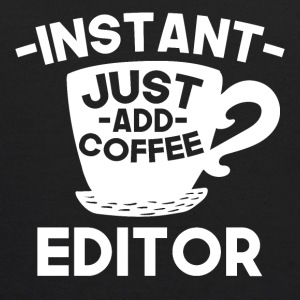 Instant Editor Just Add Coffee - Kids' Hoodie