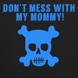 Don't Mess With My Mommy Skull And Crossbones - Kids' Hoodie