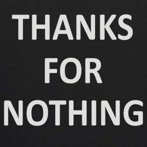 Thanks For Nothing - Kids' Hoodie