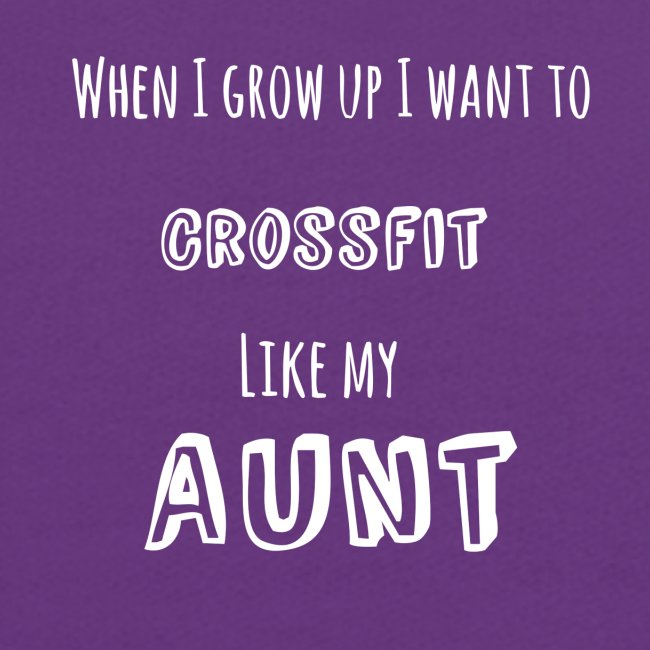 crossfit like aunt (white)