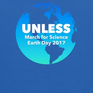 Unless March For Science Earth Day 2017 - Kids' Hoodie