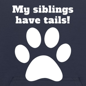 My Siblings Have Tails - Kids' Hoodie