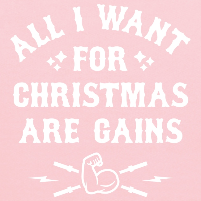 All I Want For Christmas Are Gains