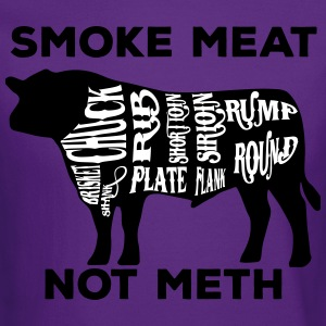 Smoke meat not meth beef edition - Crewneck Sweatshirt