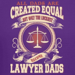 The Luckiest Dad Become Lawyer Dads - Crewneck Sweatshirt