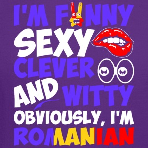 Im Funny Sexy Clever And Witty Im Romanian - Crewneck Sweatshirt