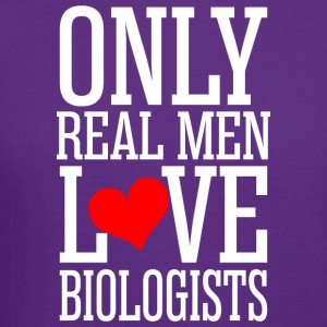 Only Real Men Love Biologists - Crewneck Sweatshirt