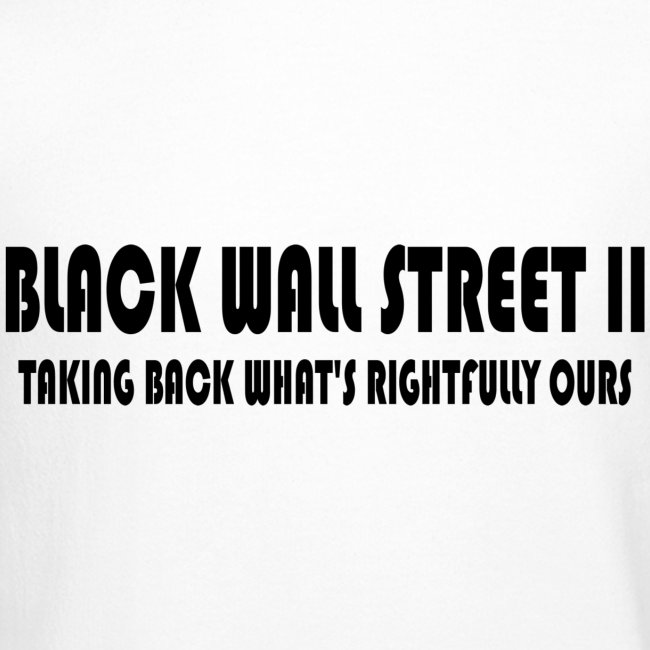 Black Wall Street II