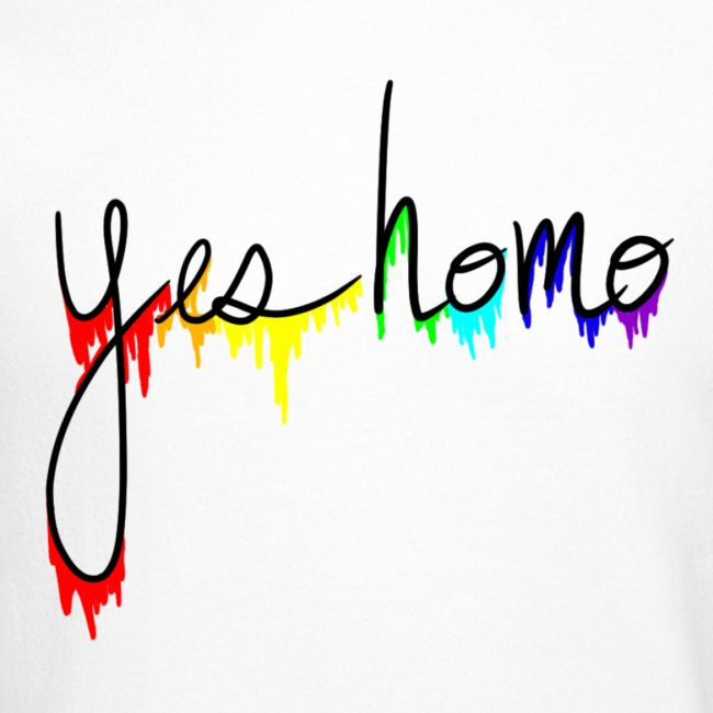 """Yes Homo"" Rainbow Drip"