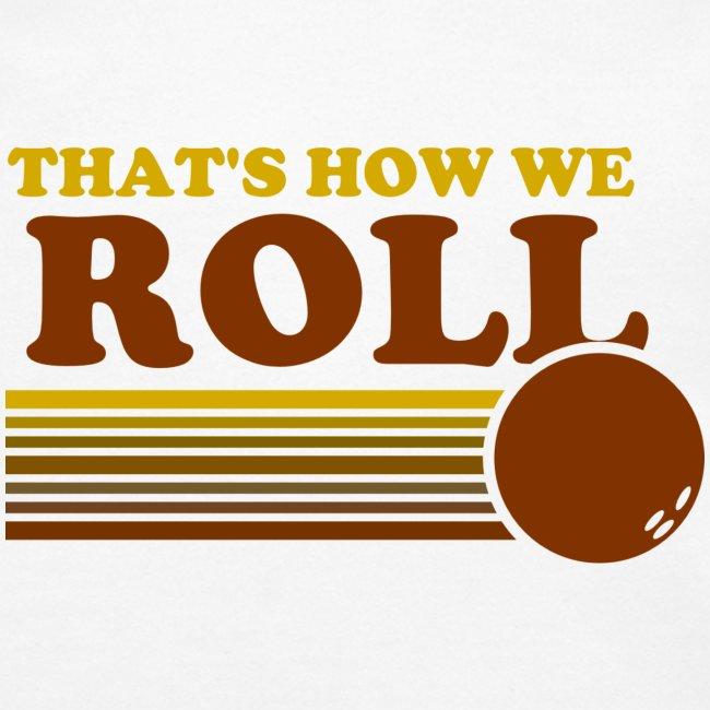 we_roll
