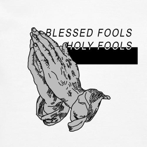 blessed fools holy fools - Crewneck Sweatshirt