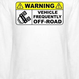 VEHICLE FREQUENTLY OFF ROAD - Crewneck Sweatshirt