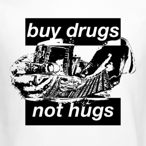 buy drugs not hugs - Crewneck Sweatshirt