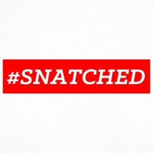 #SNATCHED OFFICIAL - Crewneck Sweatshirt