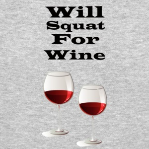 Will squat for wine - Crewneck Sweatshirt